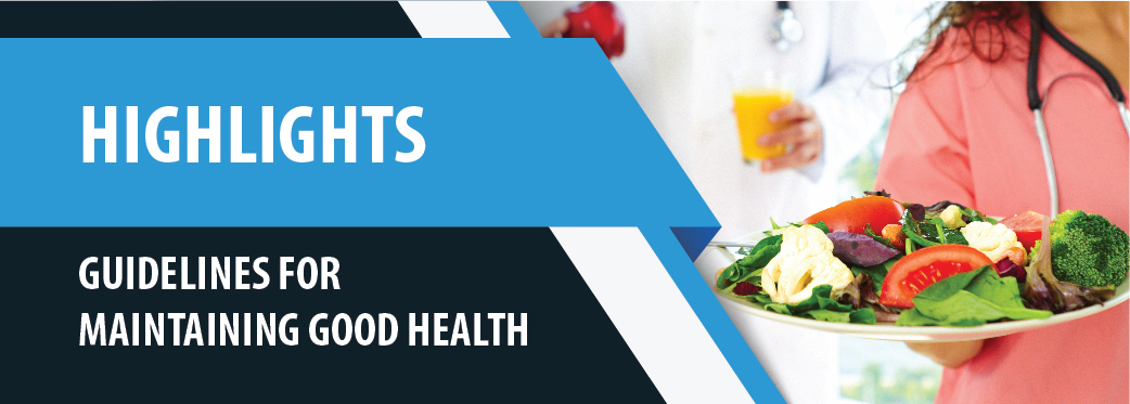 Guidelines For Maintaining Good Health